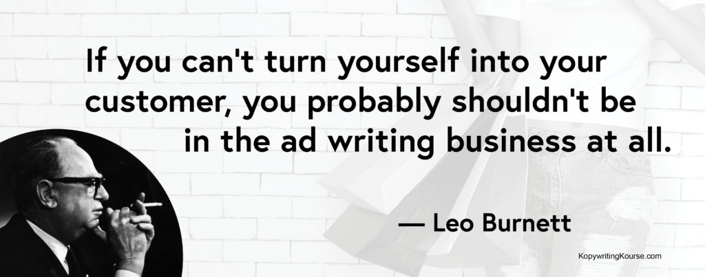 leo-burnett-quote-turn-yourself-into-your-customer-1024x403